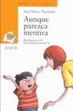 Aunque Parezca Mentira (Sopa De Libros / Books Soup) (Spanish Edition)-ExLibrary