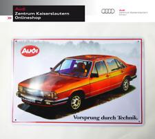 Blechschild Audi 100 C2 - Vorsprung durch Technik - Audi Tradition Schild