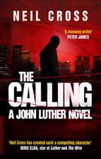 The Calling: A John Luther Novel, Neil Cross, New