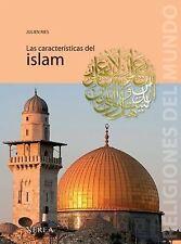 Las características del islam (Religiones del Mundo) (Spanish Edition)-ExLibrary