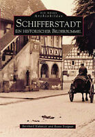 SCHIFFERSTADT RPF Stadt Geschichte Bildband Bilder Buch Fotos Book Archivbilder