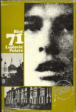 PETERS Ludovic, Riot '71