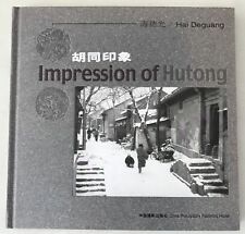 Impression of Hutong by Hai Deguang China Beijing Alleys Photo Album 2006