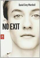 No Exit von Marshall, Daniel Grey | Buch | Zustand gut