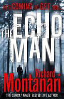 The Echo Man: (Byrne & Balzano 5), Montanari, Richard , Good | Fast Delivery