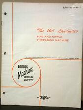 Brochure The 16c Landmaco Pipe And Nipple Threading Machine Landis Machine Com