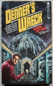 Denner's Wreck by Lawrence Watt-Evans PB 1st Avon