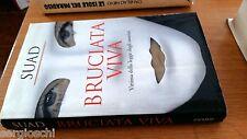SUAD-BRUCIATA VIVA-VITTIMA DELLA LEGGE DEGLI UOMINI-PIEMME EDITORE-2004-SM19