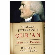 Thomas Jefferson's Qur'an : Islam and the Founders by Denise A. Spellberg (2013,