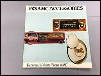 1978 AMC Accessories Original Car Brochure Catalog Matador Hornet Gremlin Pacer