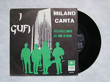 "I GUFI""MILANO CANTA: PIAZZA FRATELLI BANDIERA- DISCO 45 GIRI COLUMBIA 1965"""