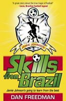 Skills from Brazil (Jamie Johnson Series) by Dan Freedman Book The Cheap Fast