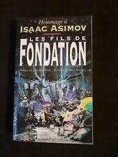 Les fils de Fondation : En hommage à Isaac Asimov - Presses de la Cité