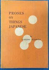 PROSES ON THINGS JAPANESE by Tamijiro Fujimoto (SC) printed in Tokyo, Japan
