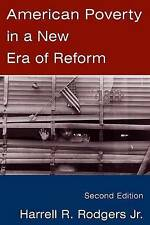 American Poverty in a New Era of Reform by Rodgers, Harrell R.