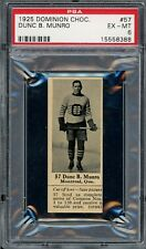 "1925 V31 Dominion Chocolate #57  Dunc Munro   ""1 Better""   Hockey   PSA 6 !"