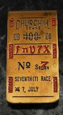 "Rare Churchill Downs 100  ""FnV7X""  No7 Seventh (7) Race Money Clip 7 July Used"