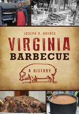 VIRGINIA BARBECUE - HAYNES, JOSEPH R. - NEW PAPERBACK BOOK