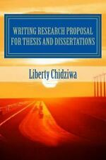 1: Writing Research Proposal for Thesis and Dissertations : A Sample Research...