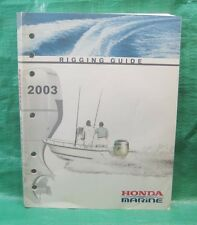 OEM Rigging Guide Manual Honda Marine BF 8 9.9 15 20 25 30 40 HP 2003 PPD53343B