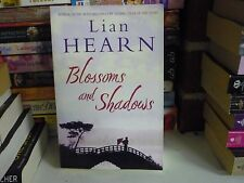 LIAN HEARN HISTORICAL NOVEL - BLOSSOMS AND SHADOWS - BRAND NEW