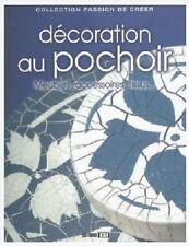 Livre DECORATION AU POCHOIR Meubles, accessoires, tissus... NEUF
