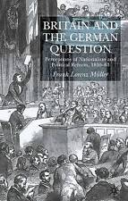 Britain and the German Question: Perceptions of Nationalism and Political Reform