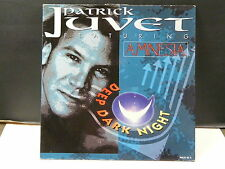 "MAXI 12"" PATRICK JUVET feat AMNESIA Deep dark night 1905071"