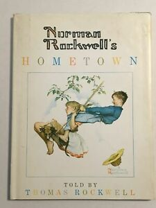 1970 Norman Rockwell's Hometown by Thomas Rockwell Signed By Norman Rockwell