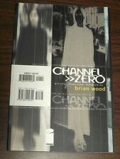 Channel Zero by Brian Wood Image Comics (Paperback)< 9781582400822