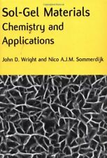Sol-Gel Materials: Chemistry and Applications (, Wright, Sommerdijk-,