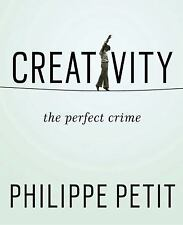 Creativity : The Perfect Crime by Philippe Petit (2015, Paperback) FREE SHIPPING