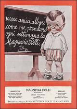 PUBBLICITA' 1924 MAGNESIA POLLI LASSATIVO BAMBINO SCUOLA LAVAGNA MEDICO FARMACIA