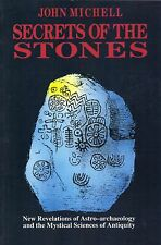 Secrets of the Stones: The Story of Astro-Archaeology by John Michell (1989, PB)