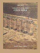 PASSEGGIATE IN MAGNA GRECIA: COSTA VIOLA - Carlo Belli - Edizioni della Cometa
