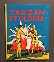 FOSTER. Tarzan et gloria n°2. Hachette 1937 EO. Comme Neuf