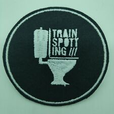 """TRAINSPOTTING  Embroidered Iron On Patch 3 """" X 3 """" MOVIES CULT"""