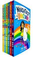 Naughtiest Unicorn Series 6 Books Children Collection Paperback Set By Pip Bird