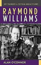 Raymond Williams by Alan O'Connor (2005, Hardcover)