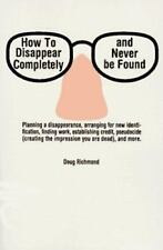 How To Disappear Completely-p - Good - Richmond - Paperback