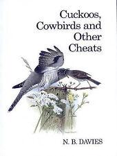 Cuckoos, Cowbirds and Other Cheats by N. B. Davies (Hardback, 2000)
