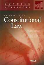 Principles of Constitutional Law, 4th (Concise Hornbooks)