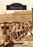 Preston [Images of America] [MN] [Arcadia Publishing]