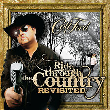 Colt Ford Ride Through the Country Revisited CD NEW Brantley Gilbert The Lacs