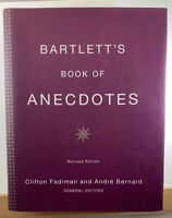 Bartlett's Book of Anecdotes by Andre Bernard and Clifton Fadiman Hardcover Book