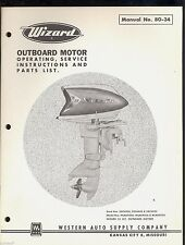 WIZARD 25 HP OUTBOARD MOTOR OPERATION, SERVICE INSTRUCTIONS & PARTS MANUAL