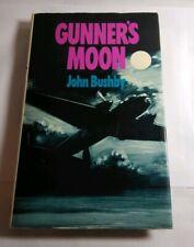GUNNER'S MOON: MEMOIR OF THE RAF NIGHT ASSAULT ON GERMANY BY JOHN BUSHBY - H/B