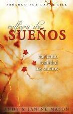 Cultura de Suenos : Haciendo Realidad los Sue�os by Andy Mason (2011, Paperback)