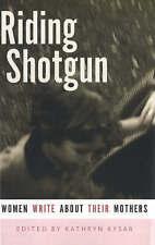 Riding Shotgun: Women Write About Their Mothers-ExLibrary