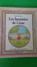 Les fantaisies de Cesar by Kevin Henkes French New